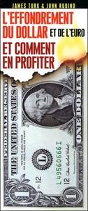 EFFONDREMENT DU DOLLAR ET DE L'EURO ET COMMENT EN PROFITER