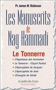 MANUSCRITS DE NAG HAMMADI LE TONNERRE TOME 2