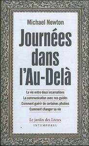 JOURNEES DANS L'AU DELA