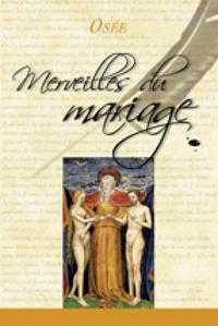 MERVEILLES DU MARIAGE
