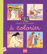 32 IMAGES DE L'EVANGILE A COLORIER N 1