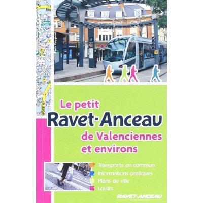 LE PETIT RAVET-ANCEAU DE VALENCIENNES