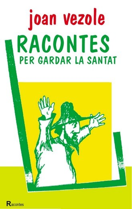 RACONTES PER GARDAR LA SANTAT (OC)