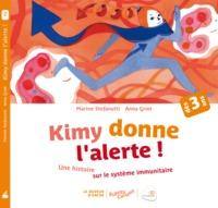 KIMY DONNE L'ALERTE ! (COLL. ESPRITS CURIEUX) - UNE HISTOIRE SUR LE SYSTEME IMMUNITAIRE