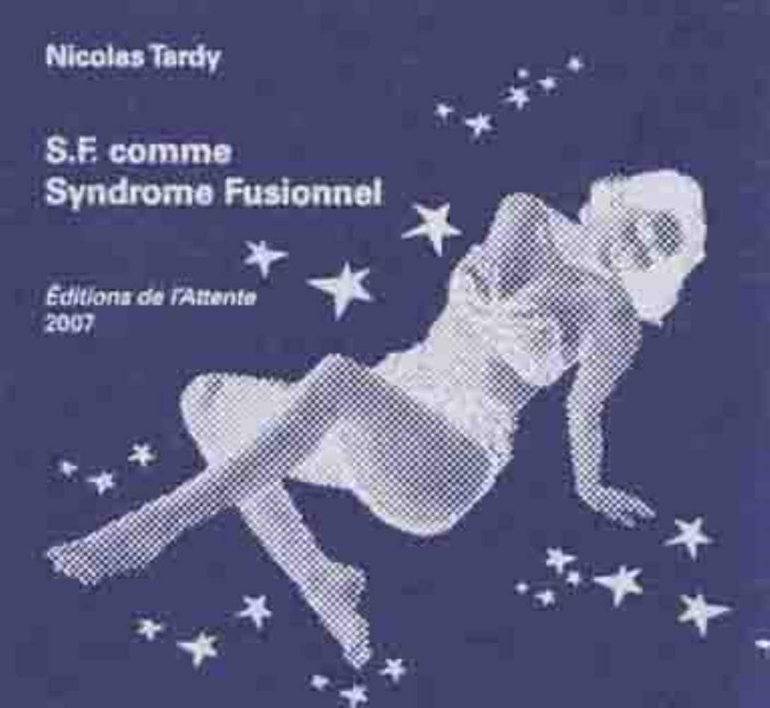 S.F. COMME SYNDROME FUSIONNEL