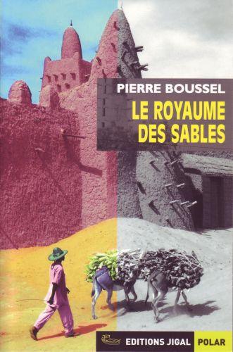 LE ROYAUME DES SABLES