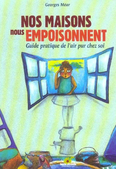 MAISONS NOUS EMPOISONNENT ( NOS)