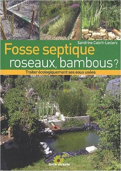 FOSSE SEPTIQUE, ROSEAUX, BAMBOUS ?