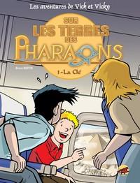 VICK ET VICKY T.11 - SUR LES TERRES DES PHARAONS - LA CLE