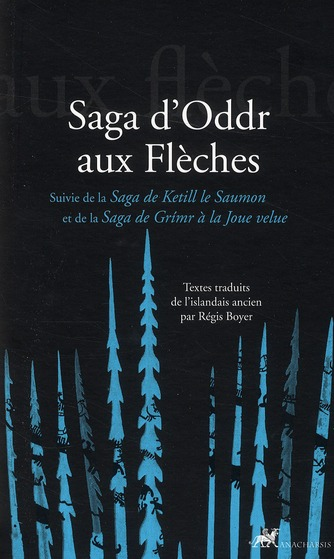 SAGA D'ODDR AUX FLECHES