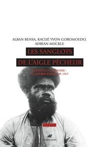 LES SANGLOTS DE L'AIGLE PECHEUR (+CD)