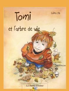 TOMI ET L'ARBRE DE VIE