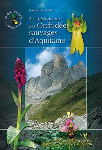 À la découverte des orchidées sauvages d'Aquitaine