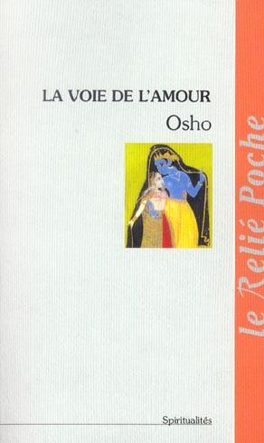 VOIE DE L'AMOUR (LA)