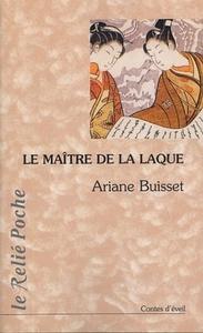 MAITRE DE LA LAQUE (LE)