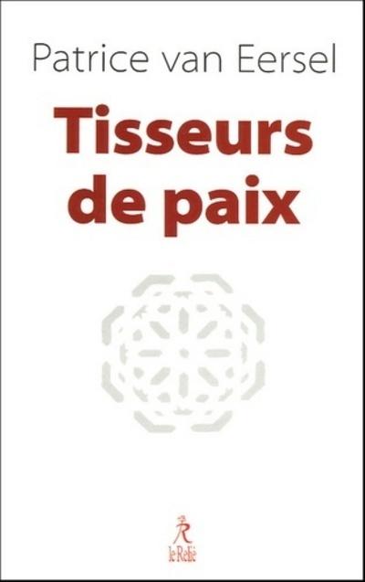TISSEURS DE PAIX