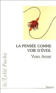 PENSEE COMME VOIE D'EVEIL (LA)