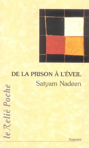 DE LA PRISON A L'EVEIL