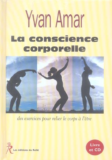 CONSCIENCE CORPORELLE (LA)