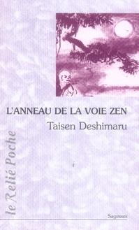 ANNEAU DE LA VOIE ZEN (L')
