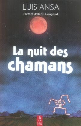 NUIT DES CHAMANS T1 (LA)