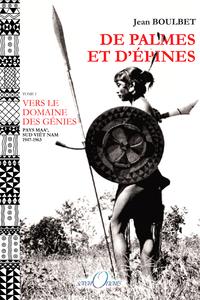 DE PALMES ET D EPINES - VERS LE DOMAINE DES GENIES - TOME 1