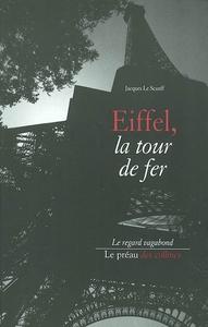 EIFFEL, LA TOUR DE FER