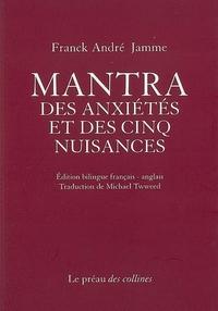 MANTRA DES ANXIETES ET DES CINQ NUISANCES