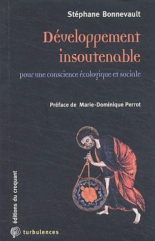 DEVELOPPEMENT INSOUTENABLE POUR UNE CONSCIENCE ECOLOGIQUE ET SOCIALE