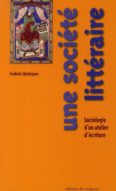 UNE SOCIETE LITTERAIRE