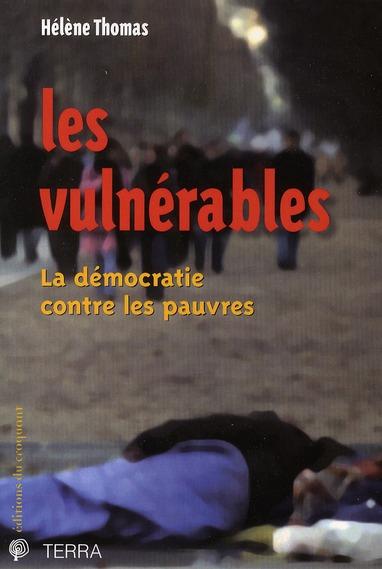 LES VULNERABLES LA DEMOCRATIE CONTRE LES PAUVRES
