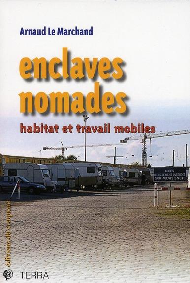 ENCLAVES NOMADES