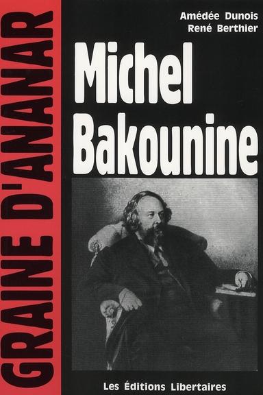 MICHEL BAKOUNINE