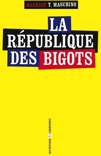 LA REPUBLIQUE DES BIGOTS