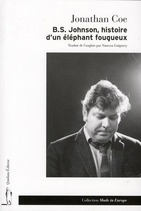 B.S. JOHNSON, HISTOIRE D'UN ELEPHANT FOUGUEUX