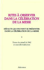 RITES A OBSERVER DANS LA CELEBRATION DE LA MESSE