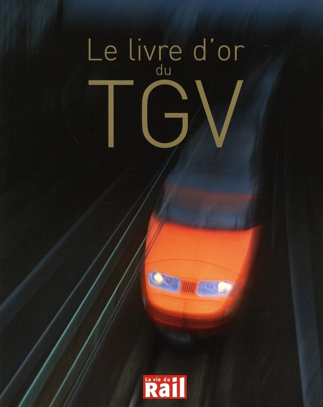 LIVRE D'OR DU TGV (LE)