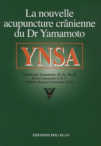 YNSA LA NOUVELLE ACUPUNCTURE CRANIENNE DU DR YAMAMOTO