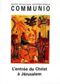 L'ENTREE DU CHRIST A JERUSALEM - N  201 (JANVIER-FEVRIER 2009)