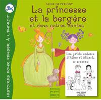 LA PRINCESSE ET LA BERGERE (ET DEUX AUTRES CONTES) 3E EDITION