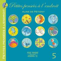 PETITES PENSEES A L'ENDROIT TOME 5