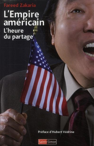 L'EMPIRE AMERICAIN - L'HEURE DU PARTAGE