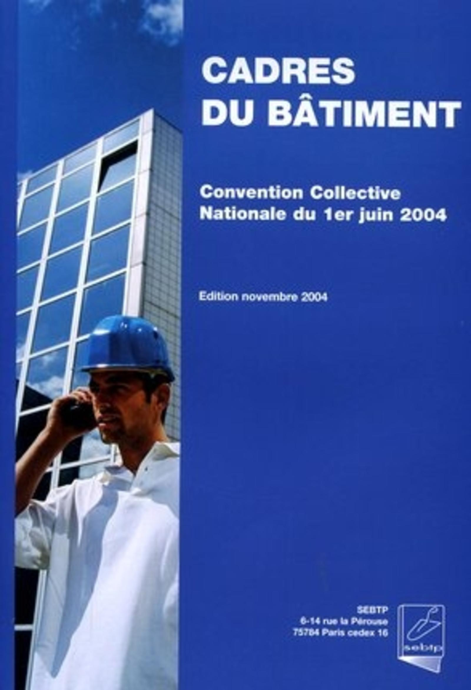CONVENTION COLLECTIVE NATIONALE DES CADRES DU BATIMENT