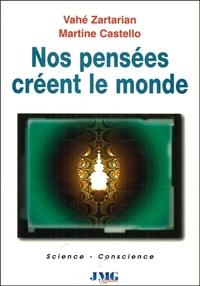 PENSEES CREENT LE MONDE (NOS)