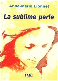 SUBLIME PERLE (LA)