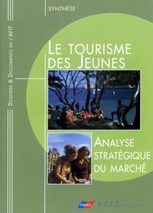 LE TOURISME DES JEUNES : ANALYSE STRATEGIQUE DU MARCHE - SYNTHESE