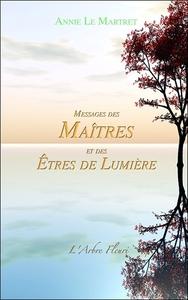 MESSAGES DES MAITRES ET DES ETRES DE LUMIERE
