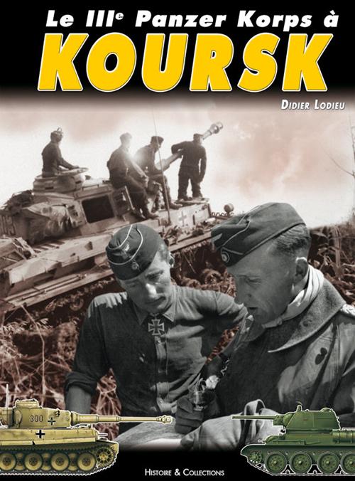 IIIE PANZER KORPS A KOURSK