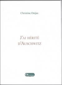 J'AI HERITE D'AUSCHWITZ