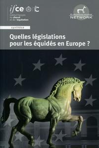 QUELLES LEGISLATIONS POUR LES EQUIDES EN EUROPE